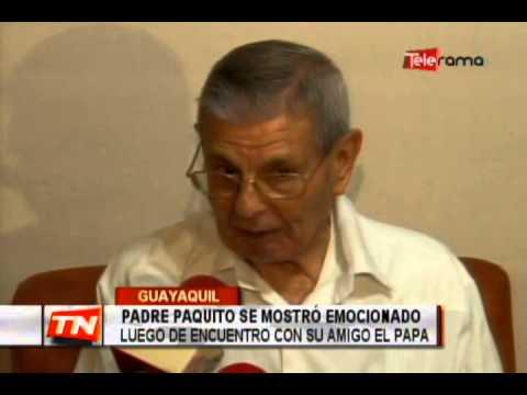 Padre Paquito se mostró emocionado luego de encuentro con su amigo el Papa