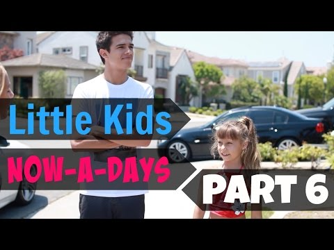 Little Kids Now-a-days (Part 6) | Brent Rivera