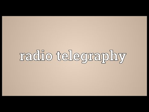Radio telegraphy Meaning