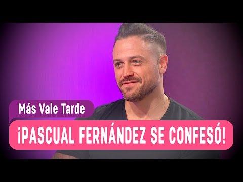 Pascual Fernández y su paso por  ¿Volverías con tu Ex? - Más Vale Tarde 2016