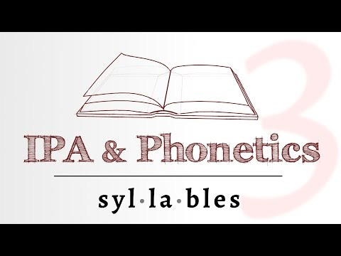 IPA for Language Learning - Syllables (3 of 4)