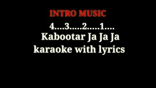Kabootar Ja Ja Ja  Karaoke  With Lyrics