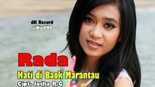 Download Mp3 Rada - Hati Di Baok Marantau  Album. Remix Minang