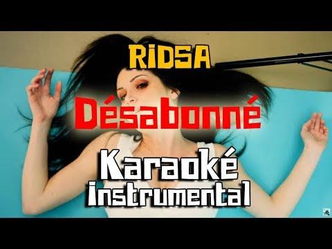 RIDSA - Désabonné| Karaoké Instrumental ( Paroles / Lyrics )