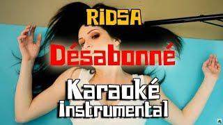 RIDSA - Désabonné  Karaoké instrumental ( Paroles / Lyrics )