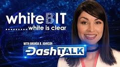 Dash Talk with Amanda B. Johnson Feat. WhiteBIT Cryptocurrency Exchange