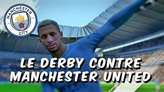 FIFA 18 - Carrière Joueur / LE DERBY FOU CONTRE MAN UTD ! #23