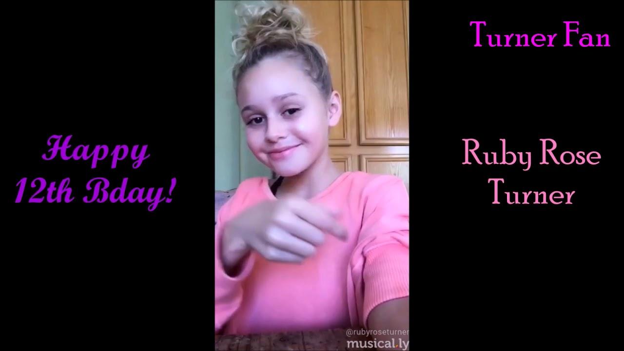 Happy 12th Birthday Ruby Rose Turner Youtube