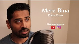 Mere Bina   Crook   Piano Cover by Avin Gupta
