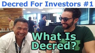 Decred For Investors #1 - What Is Decred? - By Tai Zen & Decred Jesus