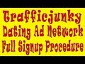 Trafficjunky Dating Ad Network Full Signup Procedure