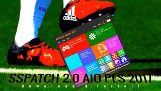 How To Install SSPatch 2.0 AIO PES 2017