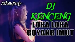 dj LOKA LOKA VS AKIMILAKU PALING BAYBAY### AWAS ###JAGA JARAK GOYANG NYA