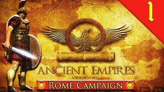 ROMA INVICTA! Ancient Empires: Total War: Rome Campaign Gameplay #1