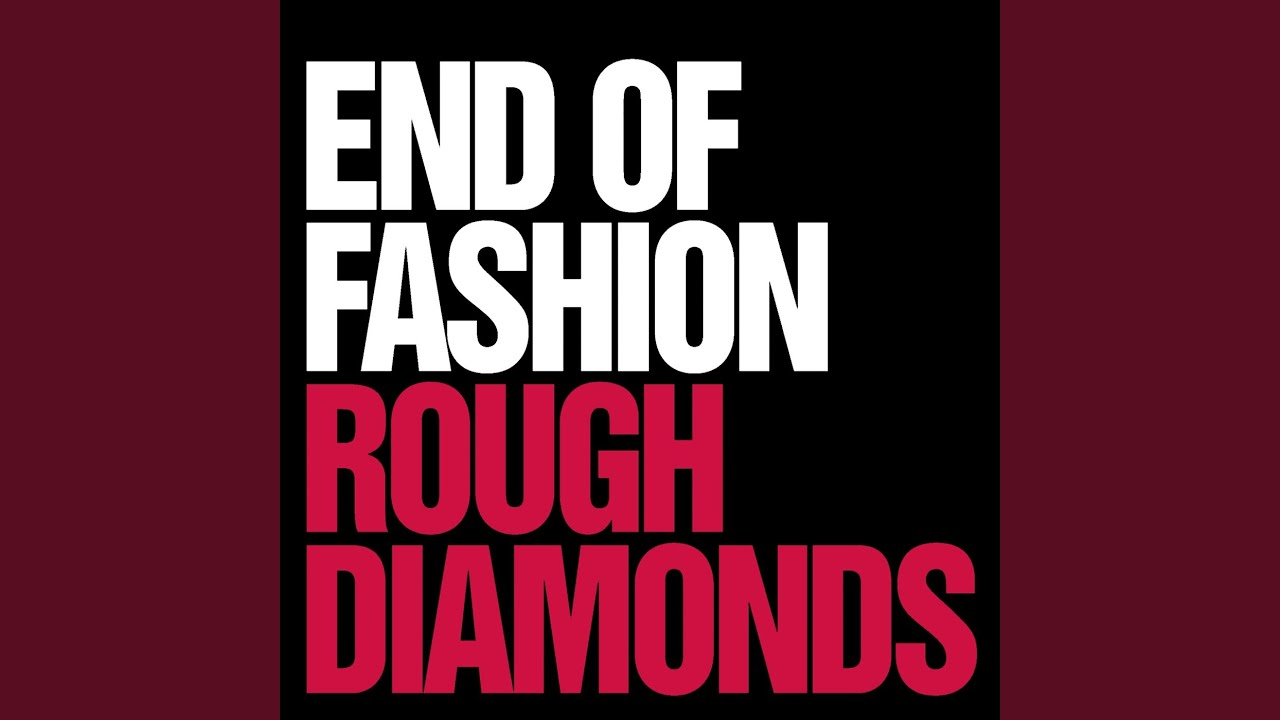 End of fashion rough diamonds 67