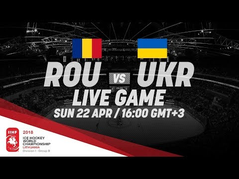Romania - Ukraine | Live | 2018 IIHF Ice Hockey World Champi