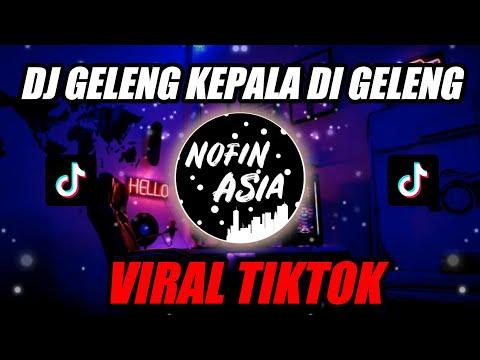 DJ Geleng Kepala Di Geleng Remix Original Terbaru 2019