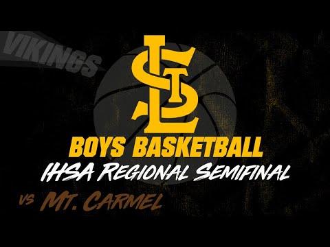 Varsity Boys Basketball: St. Laurence Vs Mt. Carmel - IHSA Regional Semifinal