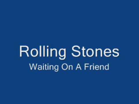 Rolling Stones-Waiting On A Friend