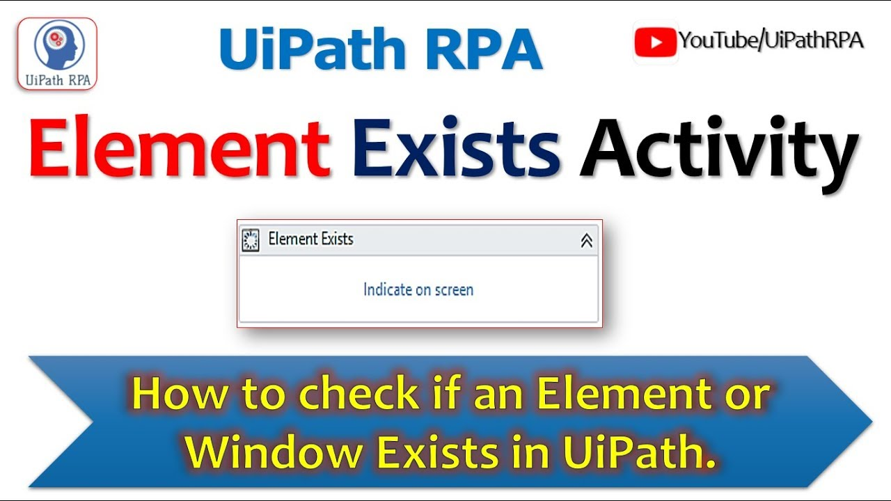 Element Exists Activity|UiPath RPA Tutorial