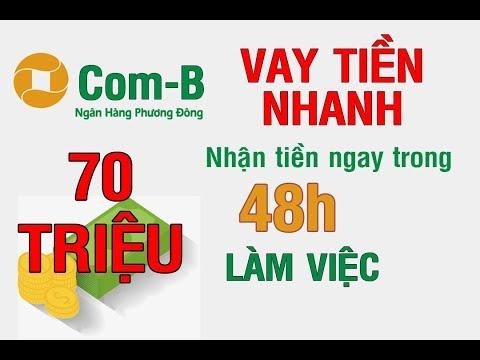Vay Tiền Com-B OCB: Vay Tiền Không Thế Chấp Lên Tới 70 Triệu