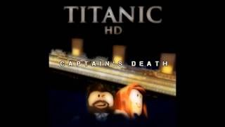 Titanic HD: The Captain's Death [ROBLOX]