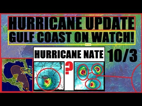 *BREAKING* Hurricane NATE? GULF COAST States Officially on WATCH!