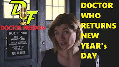 DOCTOR WHO NEWS - DOCTOR WHO RETURNS NEW YEAR's DAY