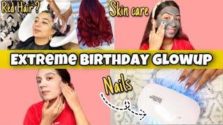 *EXTREME* Birthday Glow Up At Home | Hair Spa, Nails, Masking | Dilli ki Ladki