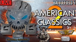 💀AMERICAN CLASSICS 2 | BATTLEFIELD 4 | ROAD TO 1K SUBS | LIVE STREAM💀