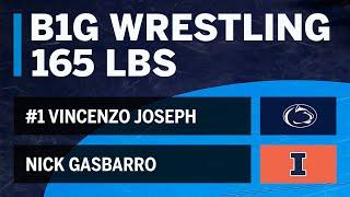 165 LBS: #1 Vincenzo Joseph (Penn State) vs. Nick Gasbarro (Illinois)   Big Ten Wrestling