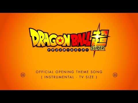 Dragonball Super Opening instrumental  [OFICIAL] Cho-Zets☆Dynamic