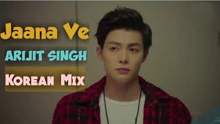 Jaana Ve   Arijit Singh   New Korean Mix Hindi Songs 2019   Asian Cute Romantic Love Story