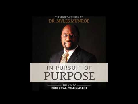 Free Audio Book Preview ~ In Pursuit of Purpose ~ Myles Munroe