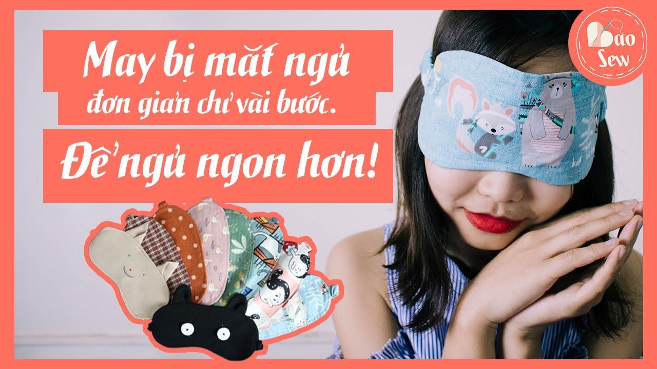 Baosew 2: Cách may bịt mắt ngủ đơn giản mà vẫn đẹp | Blind fold DIY tutorial | DIYスリープマスク