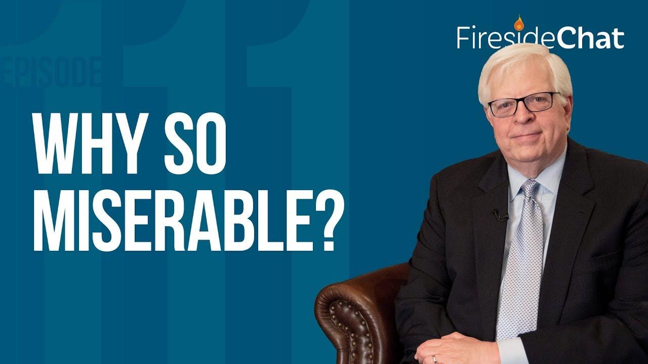 Fireside Chat Ep. 111 - Why So Miserable? - PragerU
