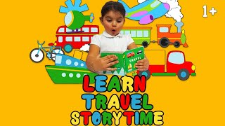 LEARN NAMES OF VEHICHLES   TRAVEL STORYTIME  1+ Toddler Homeschool Nursery  Fun Early Learning Books
