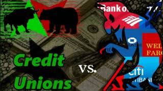 Credit Unions vs. Big Banks: Which is Best for You and Your Money? The Wells Fargo Effect
