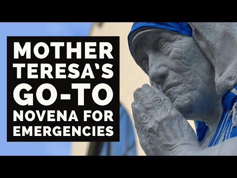 Mother Teresa's FLYING NOVENA | to offer up petitions quickly