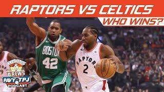 Who Wins Toronto Raptors vs Boston Celtics? | Hoops N Brews