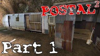 """Postal 2  ►""""TGIM"""" Part 1 ( Gameplay Playthrough / Walkthrough )"""