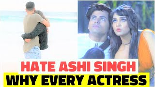 5 Reasons Why Every Actress Hate Ashi Singh In Real Life