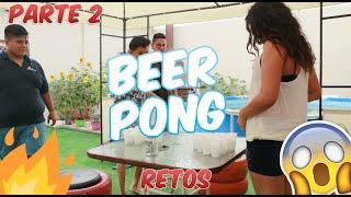 RETO DEL BEER PONG CON AMIGOS. | PARTE 2