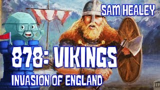 878 - Vikings: Invasions of England Review with Sam Healey