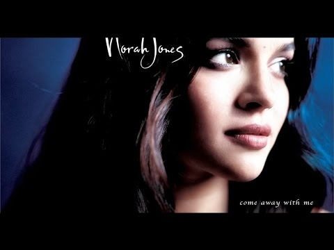 Norah Jones - Come Away With Me Album HD