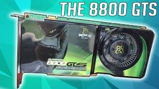 A Look Back At Nvidia's 8800 GTS