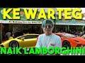 KE WARTEG NAIK LAMBORGHINI! 😍🔥 Ft Jeffrey aka Dash Berlin & JYAP Mp3