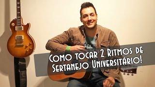 Baixar Como tocar 2 Ritmos de Sertanejo Universitário!