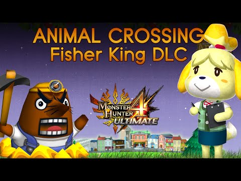 [MH4U] Monster Hunter 4 Ultimate Tutorial - DLC Animal Crossing Fisher King