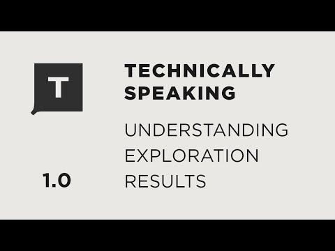 Topic 1: Understanding Exploration Results
